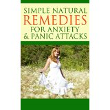 Simple Natural Remedies for Anxiety & Panic Attacks