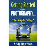Getting Started with Photography the Right Way!