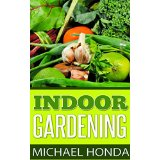 Indoor Gardening - The Lost Manual