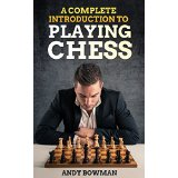 A Complete Introduction to Playing Chess