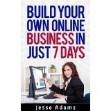 Build Your Own Online Business in Just 7 Days