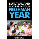 Survival and Success in Your Freshman Year