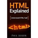 HTML Explained - Understand HTML Fast!