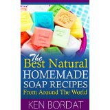 The Best Natural  Homemade Soap Recipes From Around The World