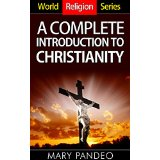 World Religion Series: A Complete Introduction to Christianity