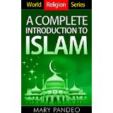 World Religion Series: A Complete Introduction to Islam