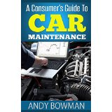 A Consumer's Guide To Car Maintenance