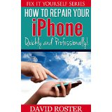 How To Repair Your iPhone - Quickly and Professionally! (Fix It Yourself Series)