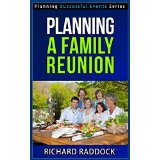 Planning a Family Reunion - Planning Successful Events Series
