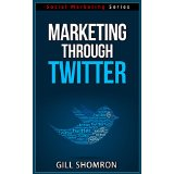 Marketing through Twitter - Social Marketing Series