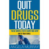 Quit Doing Drugs Today - These Simple Steps Show You How!  (Quit It Today Series)