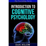 Introduction to Cognitive Psychology - Pop Psychology Series