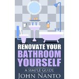 Renovate Your Bathroom Yourself - A Simple Guide