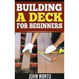 Building a Deck for Beginners