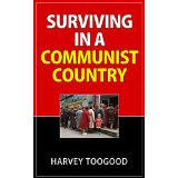 Surviving In A Communist Country