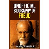 Unofficial Biography of Freud