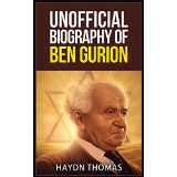 Unofficial Biography of Ben Gurion