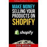 Make money selling your products on Shopify