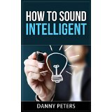 How to sound intelligent