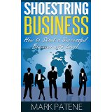 Shoestring Business � How to Start a Successful Business with Less