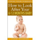 How to look after your 6-12 months baby