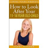How to look after your 11-18 year old child