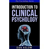 Introduction to Clinical Psychology - Pop Psychology Series