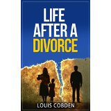 Life after a divorce - Guides For Divorce Series