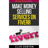 Make Money Selling Services On Fiverr