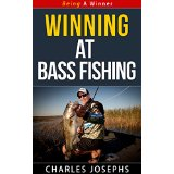 Winning at Bass Fishing