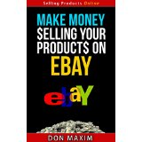 Make money selling your products on eBay