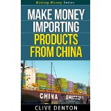 Make Money Importing Products From China