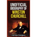 Unofficial Biography of Winston Churchill