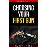 Choosing Your First Gun