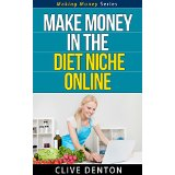 Make Money In The Diet Niche Online