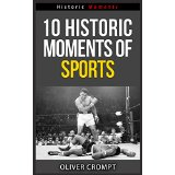 10 Historic Moments Of Sports