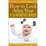 How to look after your 3-6 months baby