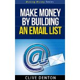 Make Money By Building An Email List