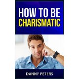 How to be charismatic