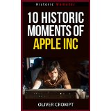 10 Historic Moments Of Apple Inc
