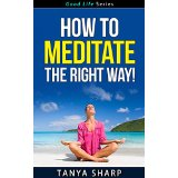 How to Meditate - The Right Way!
