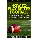 How to Play Better Football - Insider Secrets to Boost Your Game!
