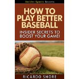 How to Play Better Baseball - Insider Secrets to Boost Your Game!