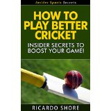 How to Play Better Cricket - Insider Secrets to Boost Your Game!