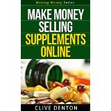 Make Money Selling Supplements Online