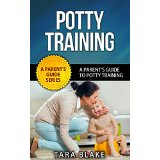 Potty Training - A Parent�s Guide To Potty Training