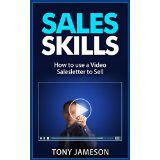 Sales Skills - How to use a Video Salesletter to Sell