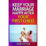 Keep Your Marriage Happy After Your First Child