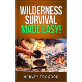Wilderness Survival Made Easy!