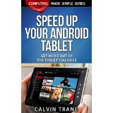 Speed up Your Android Tablet - Get More out of the Tablet You Have